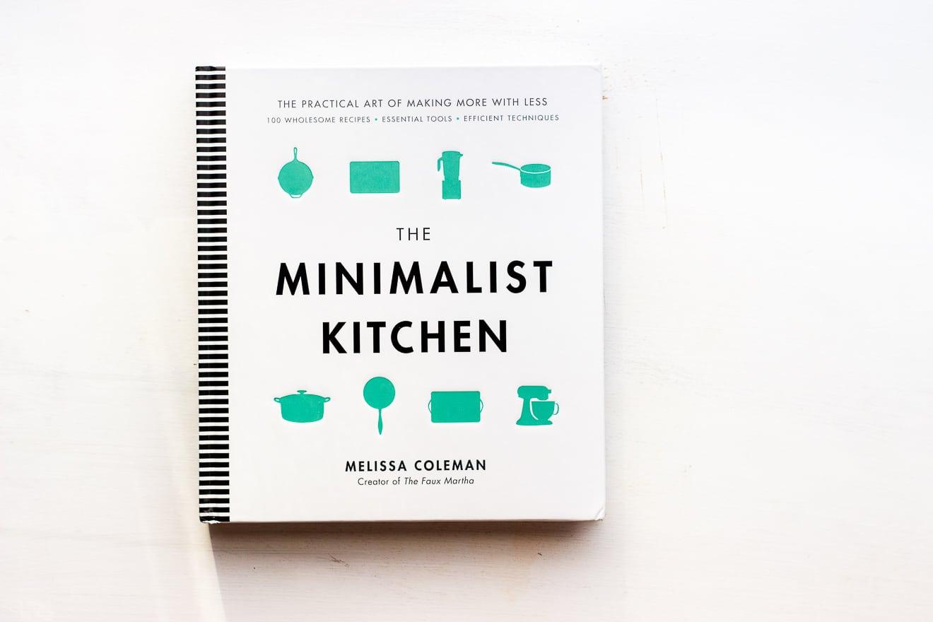 The Minimalist Kitchen by Melissa Coleman